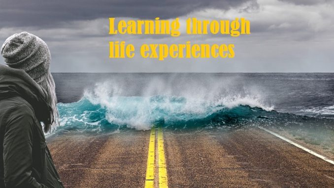 learning through life experiences